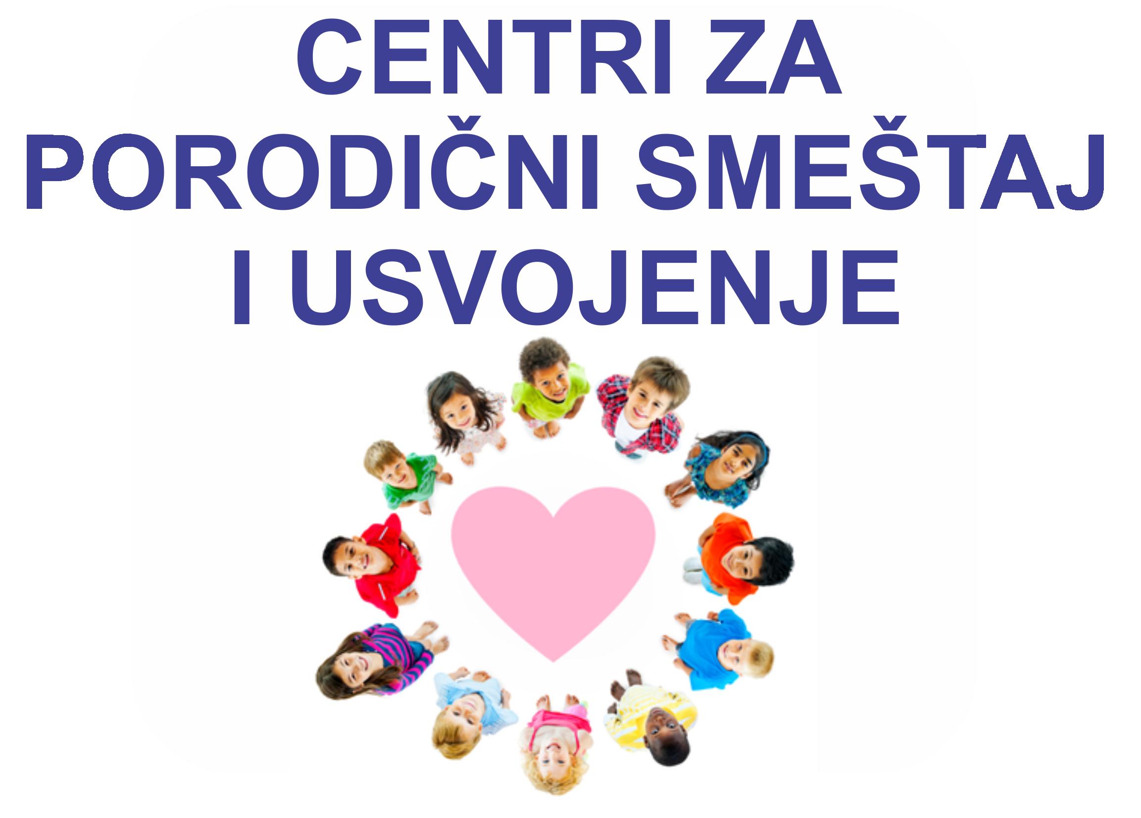 Fice-Clanica-CENTRI-ZA-PORODIČNI-SMEŠTAJ-I-USVOJENJE.png